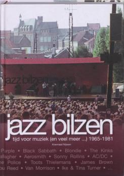 Jazz Bilzen - Tijd voor muziek (en veel meer...) 1965-1981